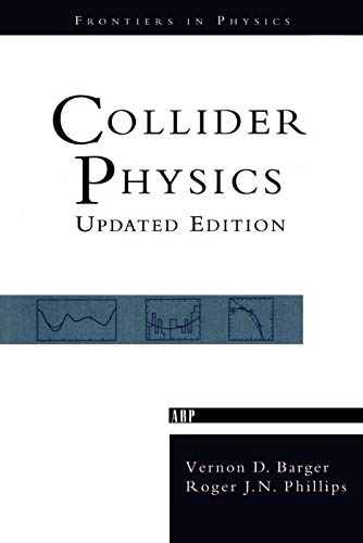 9780201149456: Collider Physics (Frontiers in Physics)