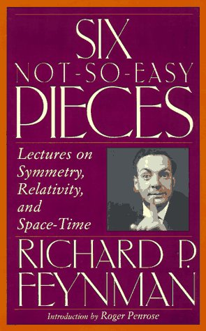 9780201150254: Six Not-so-easy Pieces: Lectures On Symmetry, Relativity, And Space-time