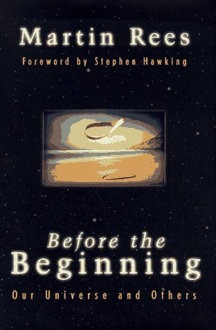 Before the Beginning: Our Universe and Others