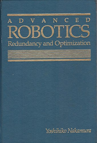 9780201151985: Advanced Robotics: Redundancy and Optimization (Addison-Wesley series in electrical and computer engineering)