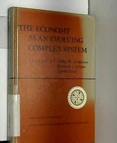 9780201156812: The Economy as an Evolving Complex System (Santa Fe Institute studies in the sciences of complexity)