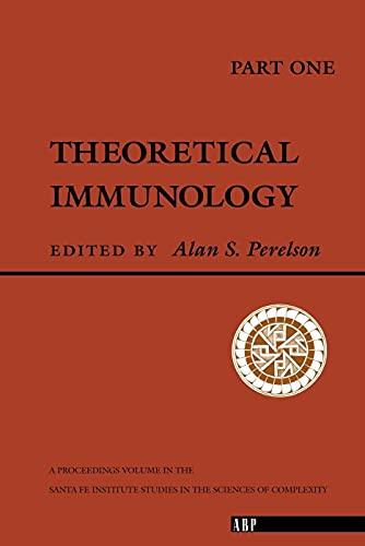 9780201156836: Theoretical Immunology, Part One (Santa Fe Institute Series)