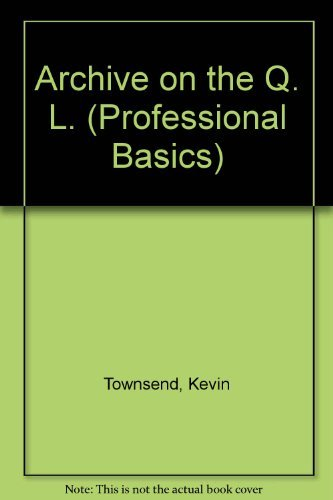 9780201157307: Archive on the Q. L. (Professional Basics)