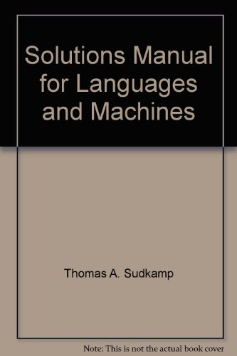 9780201157697: Solutions Manual for Languages and Machines