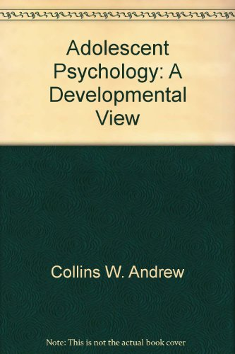 9780201163018: Adolescent psychology: A developmental view