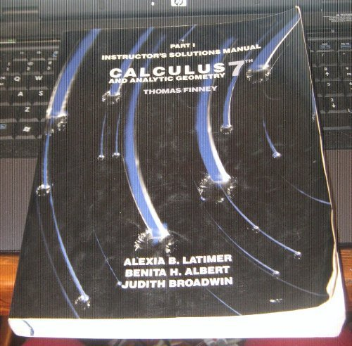 9780201163230: Part 1 Instructor's Solutions Manual: Calculus and Analytic Geometry 7th, Thomas/Finney