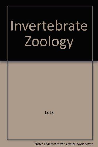 Invertebrate Zoology: Paul E. Lutz