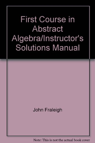9780201168488: First Course in Abstract Algebra/Instructor's Solutions Manual