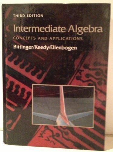 9780201172966: Intermediate algebra: Concepts and applications