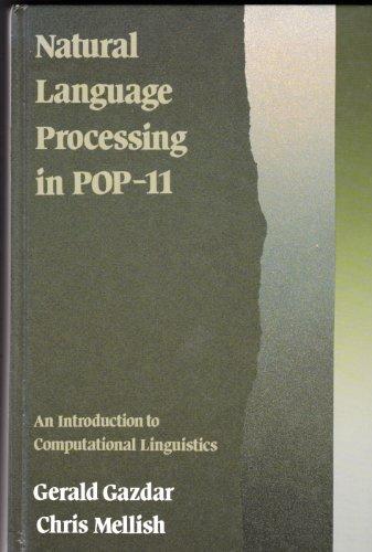 Natural Language Processing in Pop-11: An Introduction: Gazdar, Gerald, Mellish,