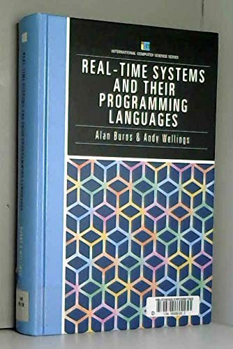 9780201175295: Real Time Systems and Their Programming Languages (International Computer Science Series)