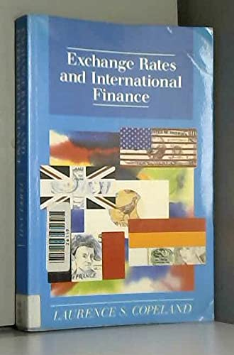 Exchange Rates and International Finance: Copeland, Laurence S.