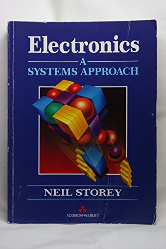 9780201175585: Electronics: A Systems Approach (Electronic Systems Engineering)