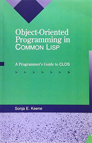 9780201175899: Object-Oriented Programming in COMMON LISP: A Programmer's Guide to CLOS