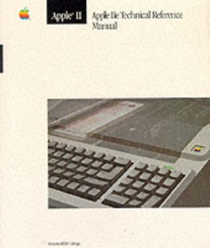 9780201177503: Apple IIE Technical Reference (The Apple Technical Library)