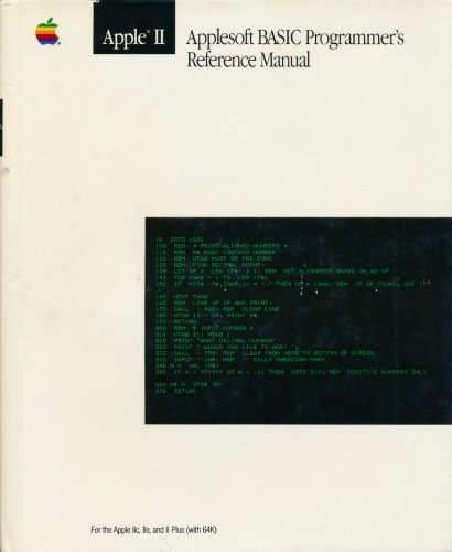 9780201177565: The Applesoft Basic Programmer's Reference Manual