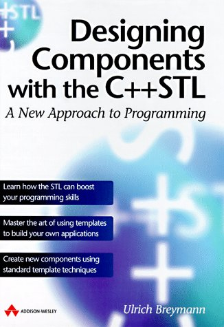 9780201178166: Designing Components With the C++ Stl: A New Approach to Programming