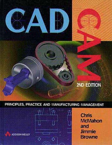 9780201178197: CADCAM: Principles, Practice and Manufacturing Management