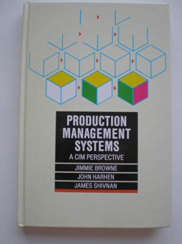 9780201178203: Production Management Systems: A Cim Perspective