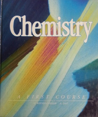 9780201178807: CHEMISTRY - A FIRST COURSE