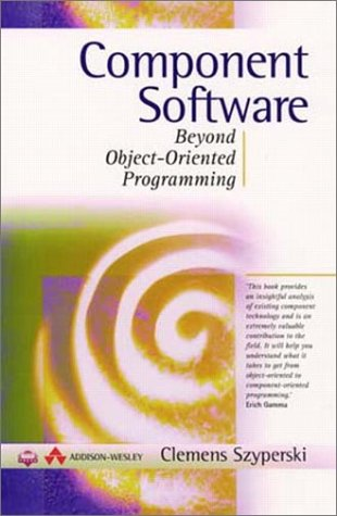 9780201178883: Component Software: Beyond Object-Oriented Programming (ACM Press)
