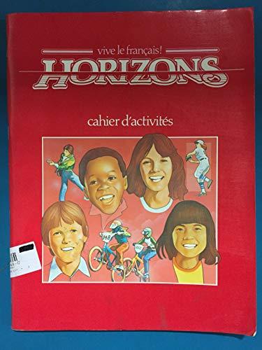 9780201179484: Horizons 2. Cahier D'Activites (Vive Le Francais])