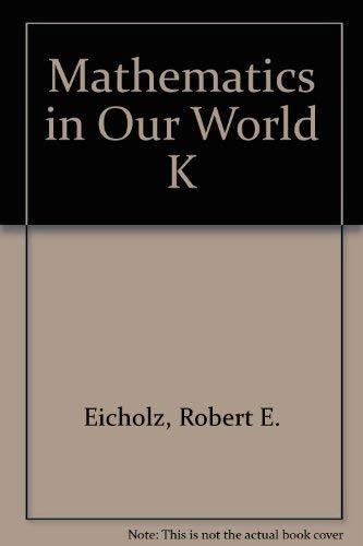9780201181005: Mathematics in Our World K