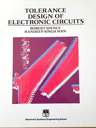 9780201182422: Tolerance Design of Electronic Circuits (Electronic Systems Engineering Series)