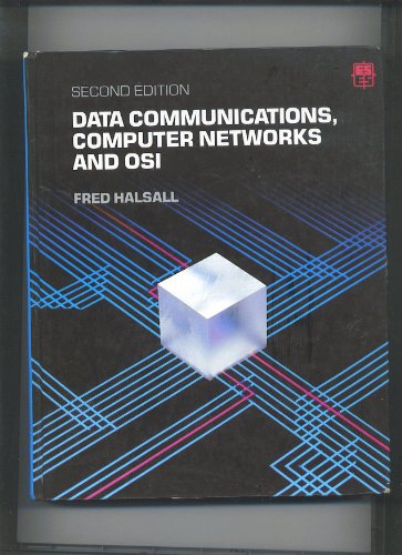 Data Communications, Computer Networks, and OSI. 2nd Edition.: Halsall, Fred