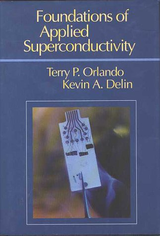 9780201183238: Foundations of Applied Superconductivity