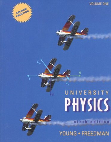 University Physics (9780201185683) by Hugh D. Young; Roger A. Freedman; T. R. Sandin; A. Lewis Ford