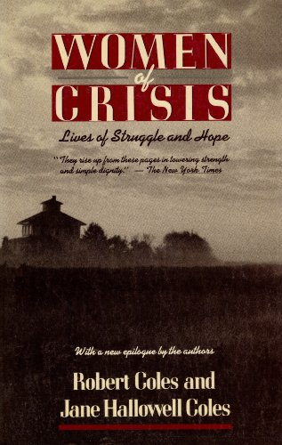 9780201186086: Women of Crisis: Lives of Struggle and Hope (Radcliffe Biography Series)