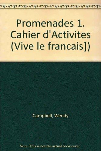9780201186727: Promenades 1. Cahier d'Activites (Vive le francais])