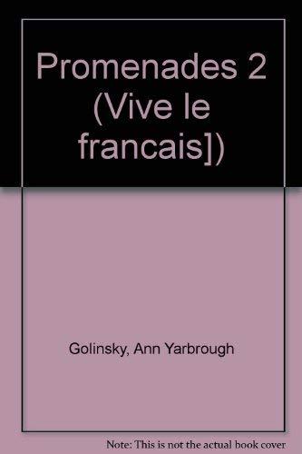 9780201186819: Vive Le Francais!: Promenades 2 (Vive le francais])