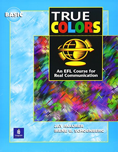 9780201187304: True Colors: An EFL Course for Real Communication, Basic Level