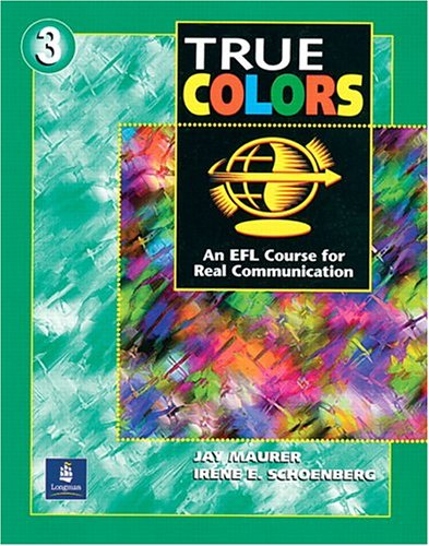 9780201187885: True Colors: An EFL Course for Real Communication (Level 3 Student Book)