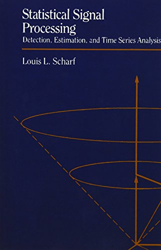 Statistical Signal Processing (Paperback): Louis Scharf