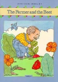 The Farmer and the Beet Little Book: Addison-Wesley Publishing Staff