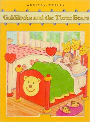 ADDISON-WESLEY LITTLE BOOK: GOLDILOCKS AND THE THREE: PRENTICE HALL