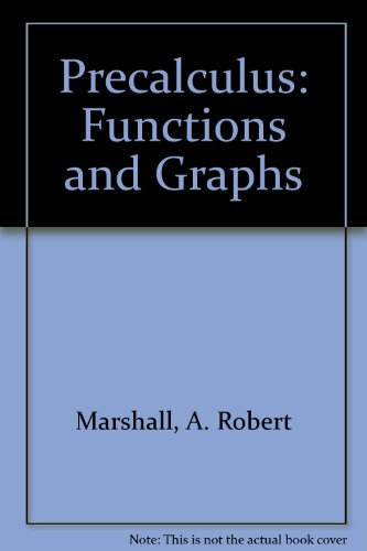 9780201190953: Precalculus: Functions and Graphs