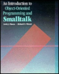 9780201191271: Introduction to Object-oriented Programming and Smalltalk