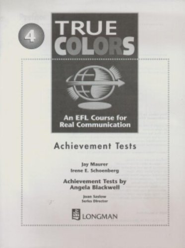 True Colors: An EFL Course for Real: Maurer, Jay, Schoenberg,