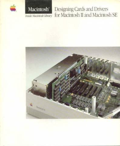 Designing Cards and Drivers for the Macintosh II and Macintosh SE: APPLE