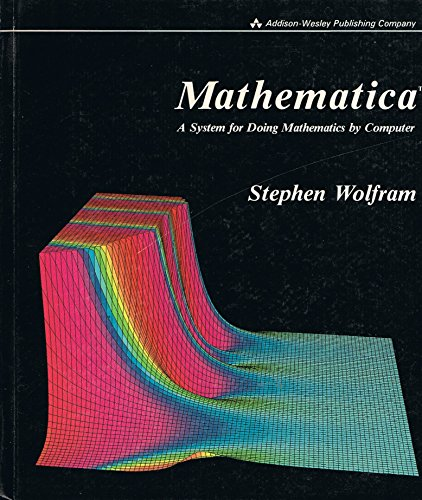 9780201193343: Mathematica: A System for Doing Mathematics by Computer