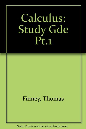 Calculus Student Study Guide Part 1: Finney
