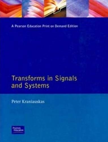 9780201196948: Transforms in Signals and Systems (Modern Applications of Mathematics)