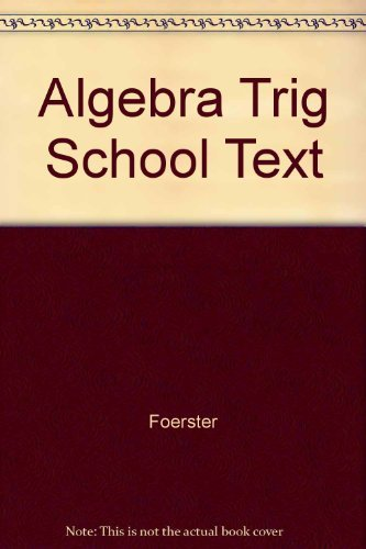 9780201202397: Algebra and Trigonometry: Functions and Applications