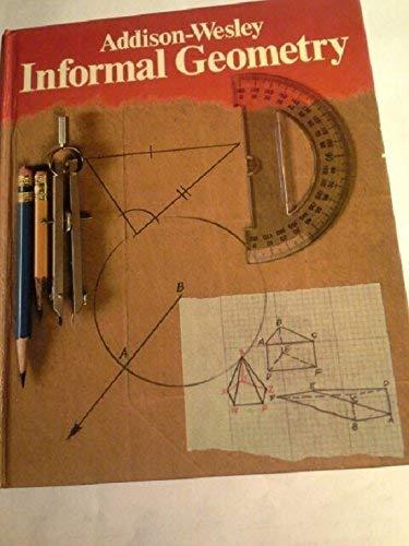 9780201204483: Informal Geometry