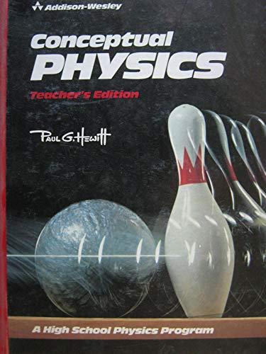 9780201207293: Conceptual Physics: A High School Physics Program (Teacher's Edition)