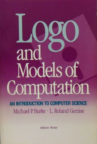 Logo and Models of Computation: An Introduction: Burke, Michael E.,